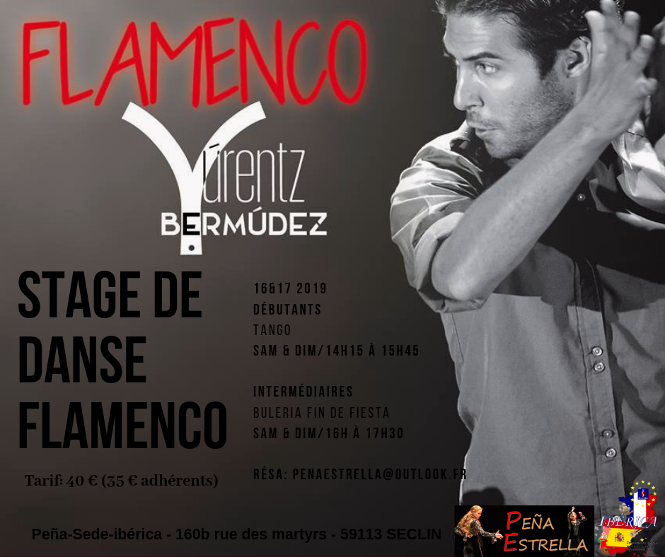 STAGE FLAMENCO LILLE avec YÚRENTZ BERMÚDEZ 16 & 17 Mars 2019